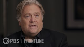 America's Great Divide: Steve Bannon, 2nd Interview | FRONTLINE