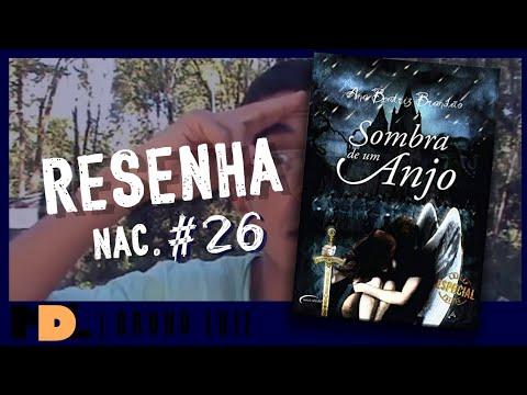 Resenha Nac. # 26 - Sombra de um Anjo da Ana Beatriz Brandão - MDL