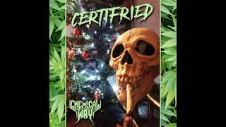 CHEMICAL WAY - CERTIFRIED