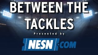 Between The Tackles: How Will Patriots