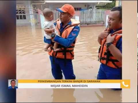 Perkembangan terkini banjir di Sarawak