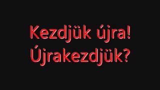 RED Start Again Magyarul