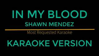 In My Blood   Shawn Mendez (Karaoke Version)