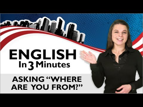 English in 3 Minutes #4 - Where are you from?