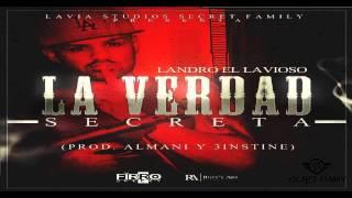 Landro El Lavioso - La Verdad Secreta (Prod. Almani & 3instine...