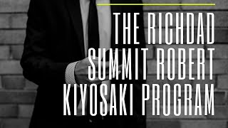 The Richdad Summit Robert Kiyosaki Program