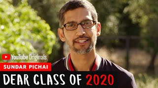 Sundar Pichai Commencement Speech | Dear Class Of 2020