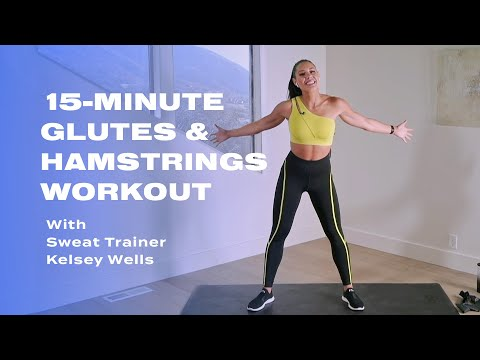 15-Minute Glutes & Hamstrings Workout With Kelsey Wells