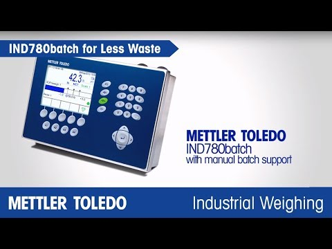 How IND780 batch Improves Accuracy in Manual Batching - METTLER TOLEDO