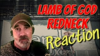 Dad reacts to Lamb of God - Redneck