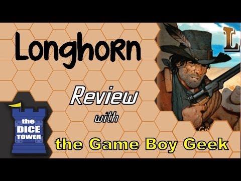 The Game Boy Geek (Dice Tower) Reviews Longhorn