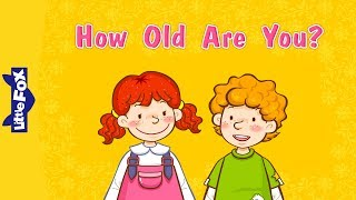 How Old Are You? | Learn English for Kids Song by Little Fox