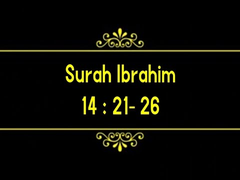 Surah Ibrahim(14:21-26)