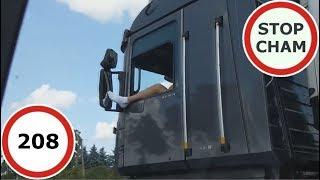 Stop Cham #208 - Niebezpieczne i chamskie sytuacje na drogach