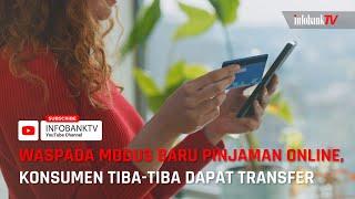 MODUS BARU PINJAMAN ONLINE. TIBA-TIBA ADA UANG DIREKENING