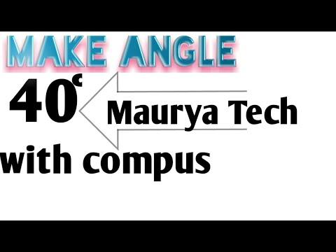 Make angle 40degree with Compass