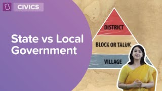 State vs Local Government | Class 6 | Learn With BYJU'S
