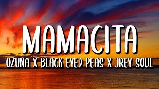 Black Eyed Peas Ft. Ozuna y J Rey Soul – Mamacita (Letra/Lyrics)