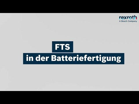 Bosch Rexroth - Flexibles Transportsystem FTS in der Batteriefertigung