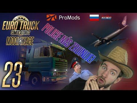 POLICIE NÁS ZRUINUJE! | Euro Truck Simulator 2 ProMods & RusMap #23