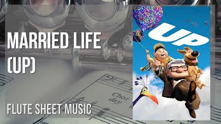 Flute Sheet Music: How To Play Married Life (Up) By Michael Giacchino