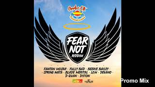 Fear Not Riddim Mix (Full Dec 2018) Feat. Fantan mojah Spring Wata Devano Dquan LCM Fully Bad