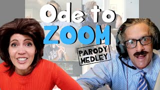 Ode to Zoom - Parody Medley