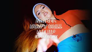 Don't Call Me Up (R3HAB Remix) - Mabel (Video)