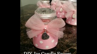Updated Video - DIY Jar Candle Favors - Tutorial for any occasion