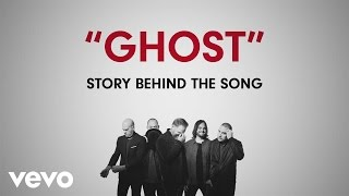 MercyMe - Ghost (Story Behind The Song)
