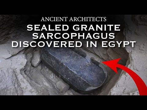 30-Ton Sealed Black Granite Sarcophagus Discovered in Egypt | Ancient Architects