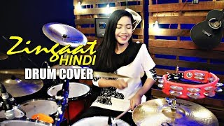 Zingaat Hindi | Dhadak | Ishaan & Janhvi | Ajay Atul | Drum Cover By Nur Amira Syahira