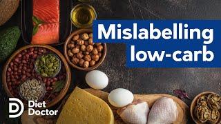 "Mislabelling A Diet ""low-carb"" Is Dangerous"