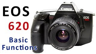 How To Use Canon EOS 620 SLR Film Camera