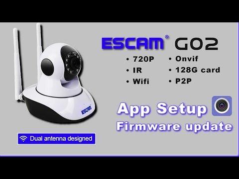 Escam G02 - App Setup, Firmware update