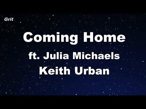 Coming Home ft. Julia Michaels - Keith Urban Karaoke 【No Guide Melody】 Instrumental