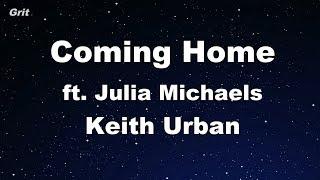 Coming Home Ft. Julia Michaels   Keith Urban Karaoke 【No Guide Melody】 Instrumental