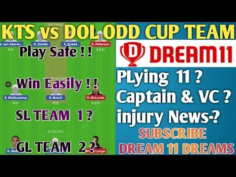 KTS vs DOL Dream 11 ODD CUP MATCH TEAM, & SQUAD NEWS