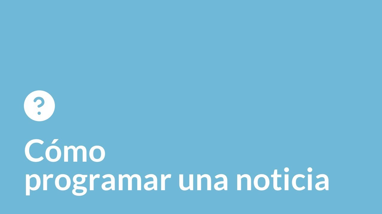 Programar una noticia