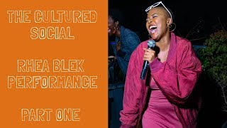 The Cultured Social Live: Rhea Blek   Intro (Goddess Of Finesse)