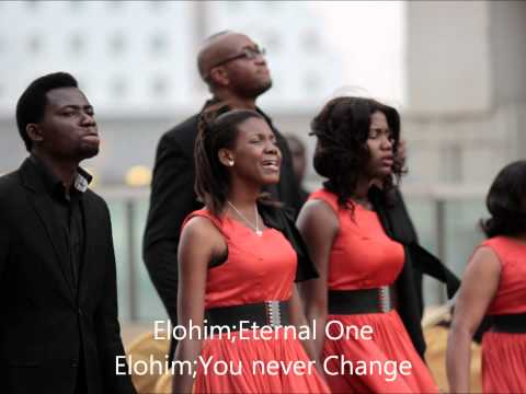 Elohim - Eternal One You Never Change