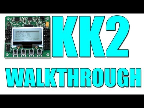 KK2 Control Board: THE WALKTHROUGH