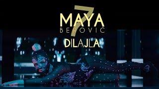 Maya Berović   Dilajla (Official Video)