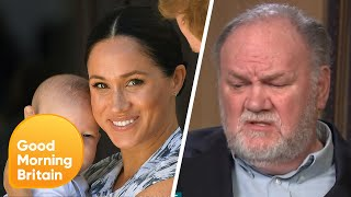 "Thomas Markle Has ""Trouble Buying"" That Meghan Markle Was Racially Bullied 