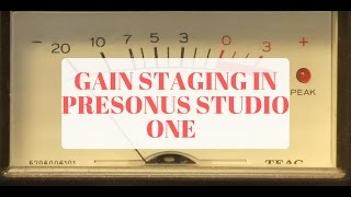 Gain Staging In Studio One