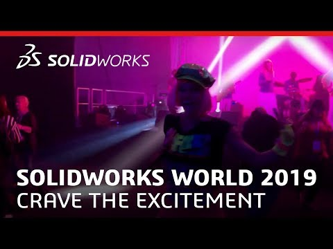 SOLIDWORKS World 2019 - Crave the Excitement