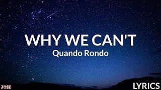 Quando Rondo   Why We Can't (Lyrics)