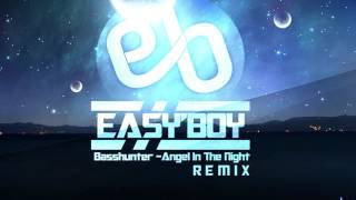 Basshunter - Angel In The Night (Easy'Boy Remix)
