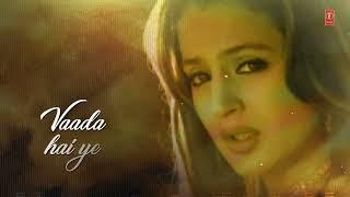 Vaada Hai Ye Title Track Lyrical Video | Kumar Sanu, Udit Narayan, Alka Yagnik