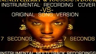 Neneh Cherry & Youssou N'Dour - 7 seconds - Instrumental Cover -VS- Original Song Version Music Mix